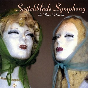 Switchblade Symphony альбом The Three Calamities