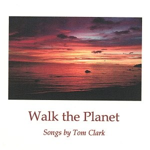 Tom Clark альбом Walk the Planet