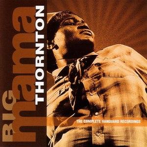 Big Mama Thornton альбом The Complete Vanguard Recordings