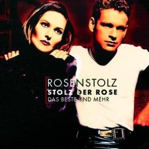 Rosenstolz альбом Stolz Der Rose - Das Beste Und Mehr