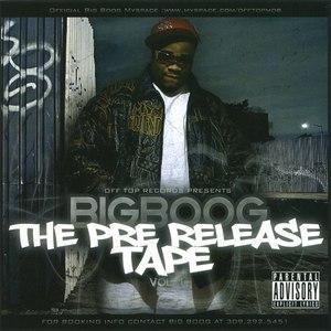 J Boog альбом Big Boog - The Pre Release Tape Vol.1