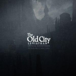 Atrium Carceri альбом The Old City OST