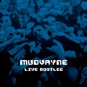 Mudvayne альбом Live Bootleg