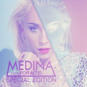 Medina альбом For Altid - Special Edition Inkl. Bonustrack