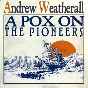 Andrew Weatherall альбом A Pox On The Pioneers