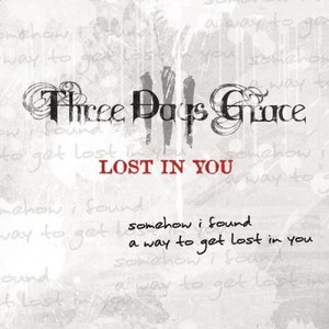 Three Days Grace альбом Lost In You - Single