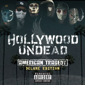 Hollywood Undead альбом American Tragedy (Deluxe Edition)