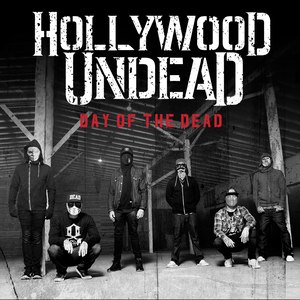 Hollywood Undead альбом Day of the Dead (Deluxe Version)