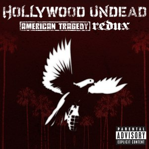Hollywood Undead альбом American Tragedy Redux