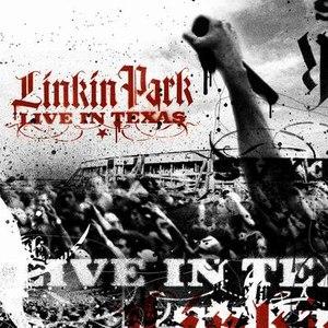Linkin Park альбом Live in Texas