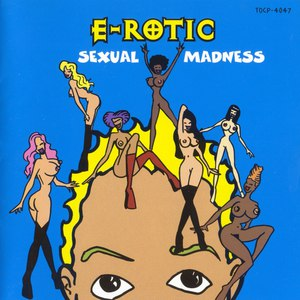 E-Rotic альбом Sexual Madness