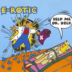 E-Rotic альбом Help Me Dr. Dick