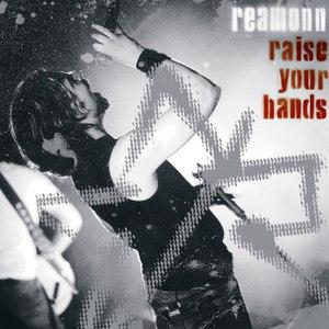 Reamonn альбом Raise your Hands