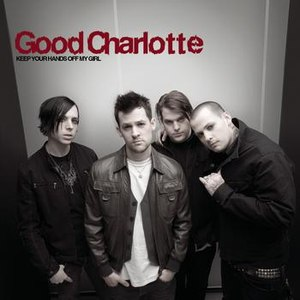 Good Charlotte альбом Keep Your Hands Off My Girl