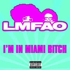 LMFAO альбом I'm in Miami Bitch