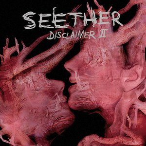 Seether альбом Disclaimer II