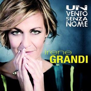Irene Grandi альбом Un vento senza nome