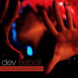 Dev альбом Fireball (Remixes)