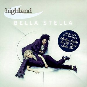 Highland альбом Bella Stella