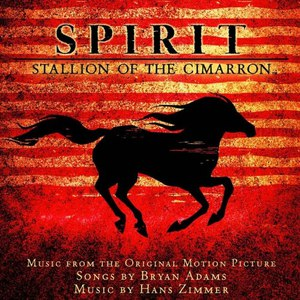 Bryan Adams альбом Spirit: Stallion of the Cimarron (soundtrack)