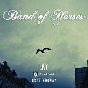 Band Of Horses альбом Live P3 Sessions