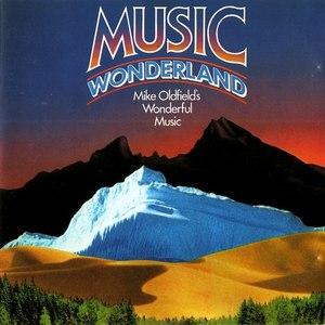 MIKE OLDFIELD альбом Music Wonderland