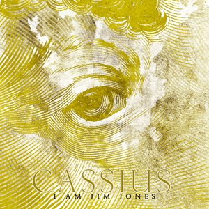 Cassius альбом I Am Jim Jones