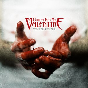 Bullet for My Valentine альбом Temper Temper (Deluxe Version)