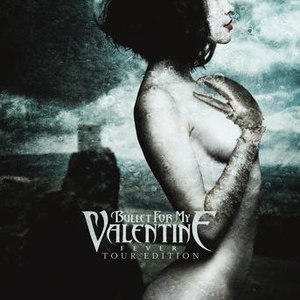 Bullet for My Valentine альбом Fever (Tour Edition)