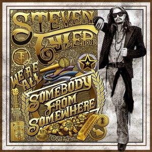 Steven Tyler альбом We're All Somebody From Somewhere