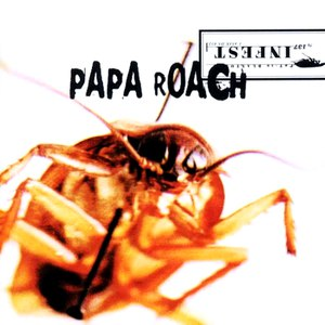 Papa Roach альбом Infest