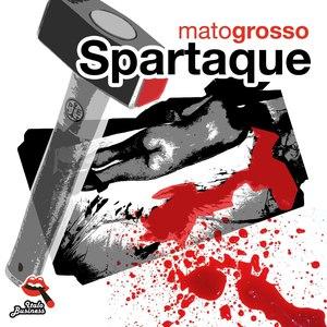Spartaque альбом Mato grosso
