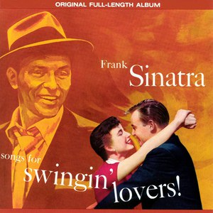 Frank Sinatra альбом Songs for Swingin' Lovers