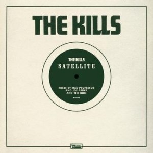 The Kills альбом Satellite Remixes