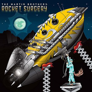 Альбом The Martin Brothers Rocket Surgery - EP