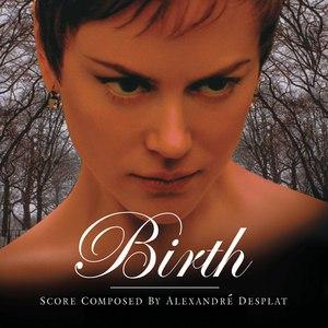 Alexandre Desplat альбом Birth - Original Score