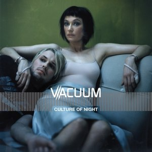 Vacuum альбом Culture Of Night
