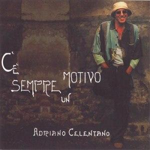 Adriano Celentano альбом C'è Sempre Un Motivo