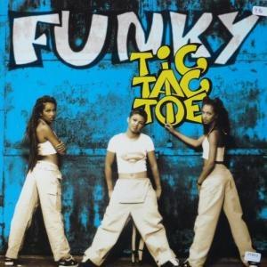 Tic Tac Toe альбом Funky