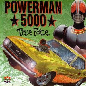 Powerman 5000 альбом True Force