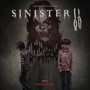 Tomandandy альбом Sinister II (Original Motion Picture Soundtrack)
