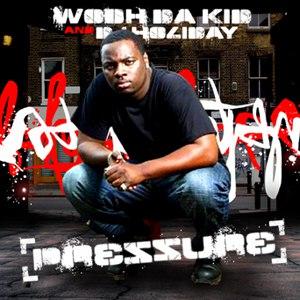 Wooh Da Kid альбом Pressure