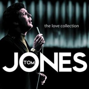 Tom Jones альбом The Love Collection