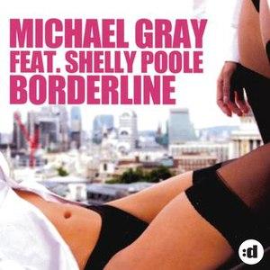 Michael Gray альбом Borderline (feat. Shelly Poole)