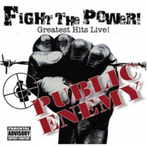 Public Enemy альбом Fight the Power - Greatest Hits Live