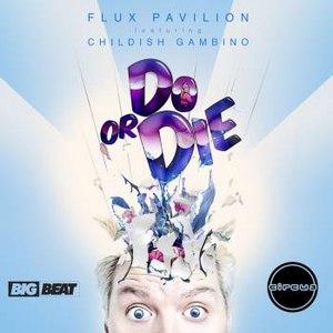 Flux Pavilion альбом Do or Die