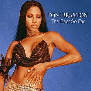 Toni Braxton альбом The Best So Far
