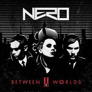 Nero альбом Between II Worlds