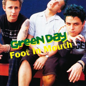 Green Day альбом Foot in Mouth