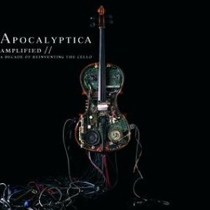 Apocalyptica альбом Amplified - A Decade Of Reinventing The Cello